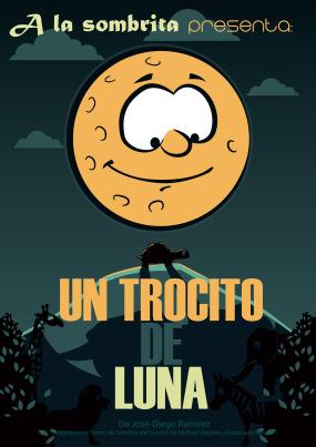 A La Sombrita, Un trozo de Luna
