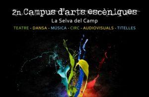 II CAMPUS D'ARTS ESCÈNIQUES, A LA SELVA DEL CAMP @ Selva del Camp, Tarragona | Cataluña | España