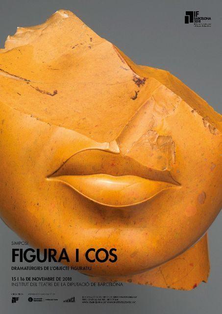 Ecos, sugerencias y resonancias del Simposio Figura y Cuerpo – III Bienal de Teatro Visual y de Figuras – IF Barcelona e Institut del Teatre