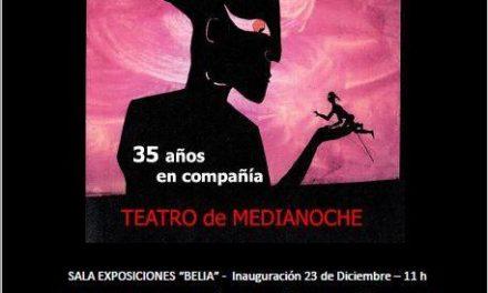 35 años de Teatro de Medianoche. Exposición en Belchite