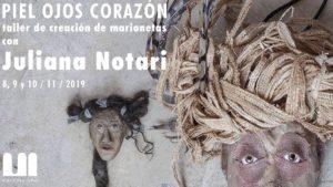 Taller de creació cos/titelles amb Juliana Notari, a la Casa-Taller de Marionetes de Pepe Otal @ Espai Matèric
