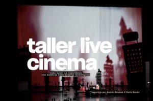 Taller Live Cinema, amb Karla Kracht & Andrés Beladiez, a Palma de Mallorca @ CEF. Escola d'Arts Audiovisuals.
