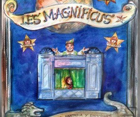'Les Magnificus', nuevo espectáculo de La Estrella, y la XVI edición del Festival Amigos Titiriteros, en marcha