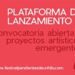 ÚLTIMOS DÍAS PARA PRESENTAR PROPUESTAS A LA CONVOCATORIA DE PROYECTOS WORK IN PROGRESS DEL FESTIVAL PENDIENTES DE UN HILO
