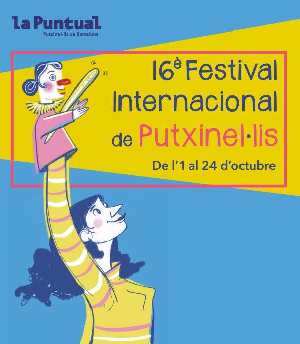 16ª EDICIÓ DEL FESTIVAL INTERNACIONAL DE PUTXINEL·LIS A LA PUNTUAL: PAZ TATAY, SARA HENRIQUES, IRENA VECCHIA I ANALÍA SISAMÓN @ La Puntual