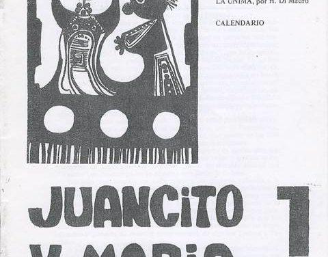 Juancito y María, una revista histórica con más de cuarenta y cinco números publicados, y un libro: 'Dramaturgia del Éxodo'