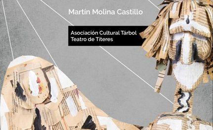 """""""Oficio de Libres, del ancestral y contemporáneo arte de los títeres"""", libro de Martín Molina Castillo"""