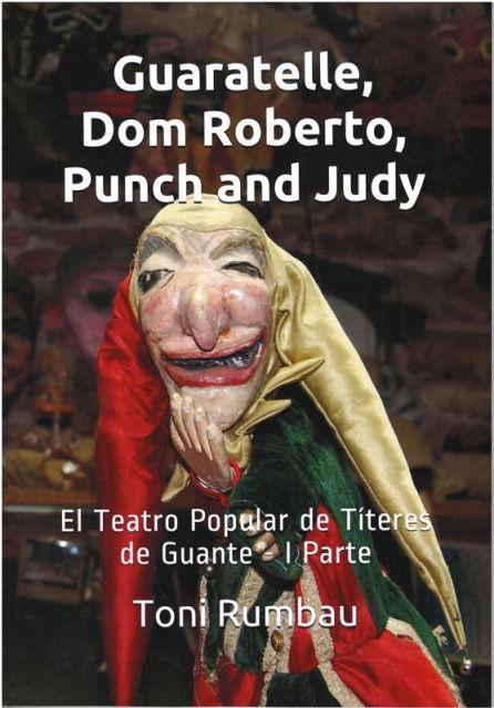 Aparece el 1er Cuaderno de Titeresante: 'Guaratelle, Dom Roberto, Punch and Judy'