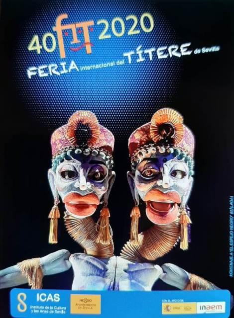40º Feria Internacional del Títere de Sevilla: espectáculos, exposiciones, premios y presentaciones.