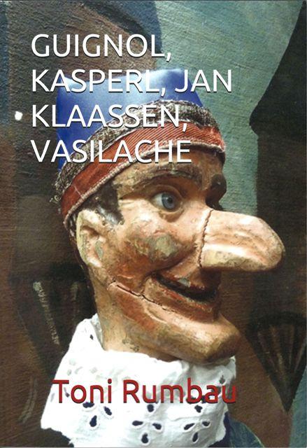 Publicado el 2do Cuaderno de Titeresante dedicado a Guignol, Kasperl, Jan Klaassen y Vasilache