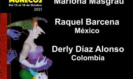 El Premio Mariona Masgrau otorgado a Raquel Bárcena (México) y a Derly Díaz Alonso (Colombia) – 13 Festival Iberoamericano de Teatro de Muñecos, Colombia